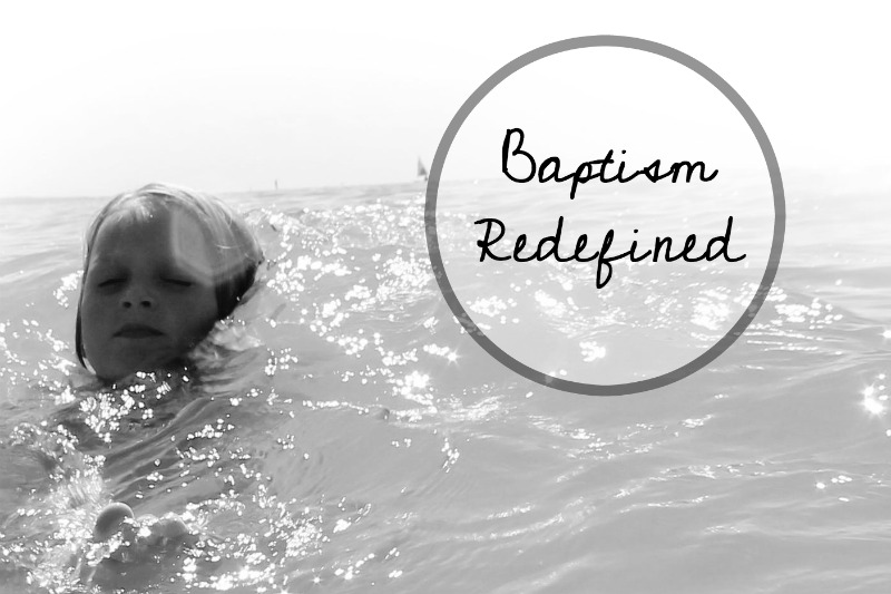 baptism-christianese-redefined