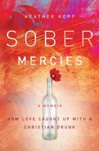 Sober-Mercies-Heather Kopp