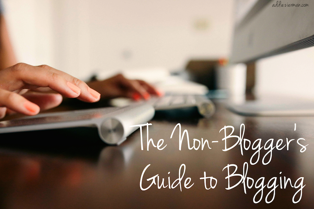 nonbloggers guide