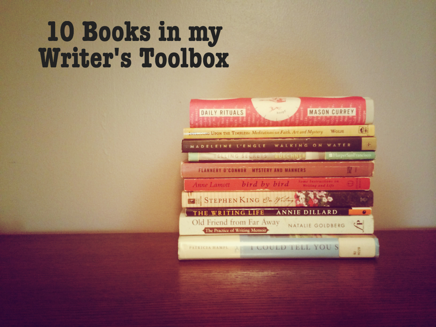 10 Books in my Writer's Toolbox