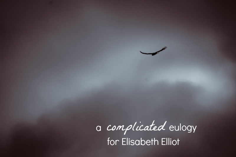 complicated eulogy elisabeth elliot