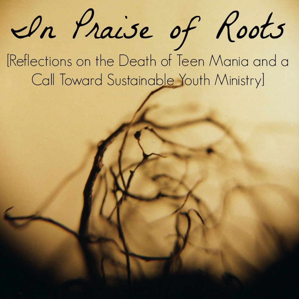 in praise of roots