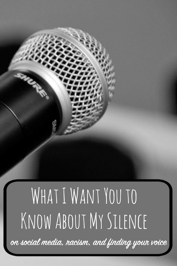 What I Want You to Know About My Silence: On social media, racism and finding your voice