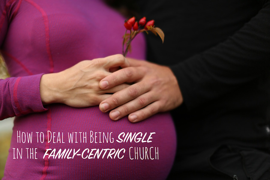 How to Deal with Being Single in the Family-Centric Church